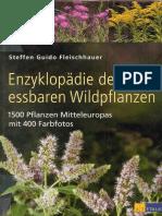 Fleischhauer,Steffen-Enzyklopaedie Der Essbaren Wildpflanzen-1500 Pflanzen Mitteleuropas Ohne Die 400 Farbfotos (2003,314S.)(1)