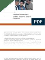 Planteamiento Del Problema DIAPOSITIVAS.  COMO RESISTIR LA PRESION DE GRUPO