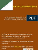 La Historia Del Incompetente.