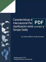 Características del Derecho Internacional Penal y su clasificación entre Crimen y Simple DelitoI