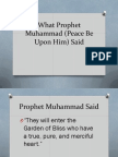 What Prophet Muhammad (Peace Be Upon Him) Said