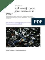 Cuál Es El Manejo de La Basura Electrónica en El Perú - 24.07.2014}