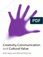 Creativity Communication and Cultural Value