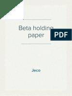 Beta holding paper