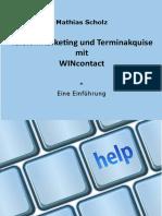Telefonmarketing und Terminakquise mit WINcontact - Eine Einführung