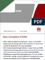 RSRQ and SINR.