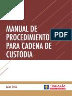 NUEVO MANUAL DE PROCEDIMIENTOS PARA CADENA DE CUSTODIA. FISCALÍA GENERAL DE LA NACIÓN. COLOMBIA
