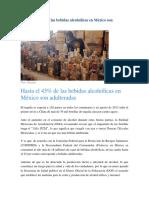 Hasta El 45% de Las Bebidas Alcohólicas en México Son Adulteradas