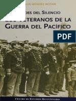 Heroes Del Silencio. Veteranos Guerra Del Pacifico