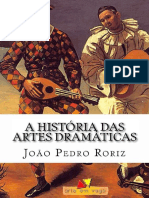 A História Das Artes Dramáticas (João Pedro Roriz)