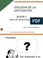 Sesion 5 Tipos de Investigacion