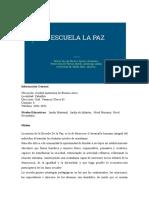 Escuela La Paz (Entrevistas)