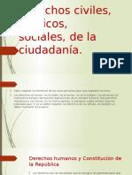 Derechos Civiles, Políticos, Sociales