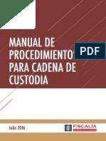 Manual de procedimientos Cadena Custodia (2016)