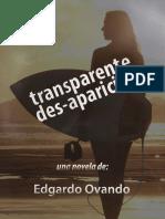 Transparente Des-Aparición (2008) Novela de Edgardo Ovando