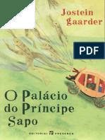 O Palacio Do Principe Sapo - Jostein Gaarder.pdf