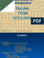 Trauma From Occlusion II Perio