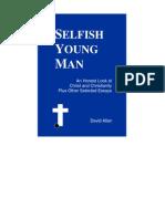 Selfish young man