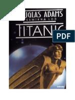 Vesmírná Loď Titanic Adams