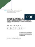 Modelação Hidráulica de Sistemas Urbanos de Drenagem Sustentável