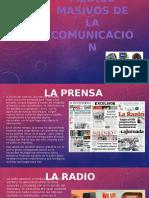Medios Masivos de La Comunicación