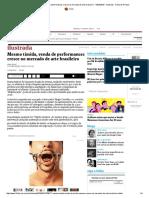 Mesmo Tímida, Venda de Performances Cresce No Mercado de Arte Brasileiro - 10-04-2016 - Ilustrada - Folha de S