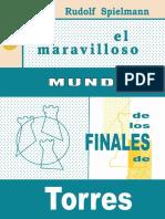 El Maravilloso Mundo de Los Finales de Torres Res- Spielmann, Rudolf