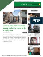 Casa de Empleada Doméstica Gana Premio Internacional de Arquitectura _ Periódico El Cinco