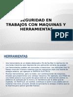 Seguridad Trabajos Maquinas y Herramientas Presentacion Powerpoint