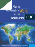 Making Globalisation Work 4 World Poor by Dept for International Development(DFID)