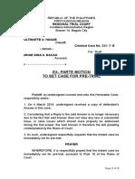 Ex Parte Motion to Set Case for Pre Trial