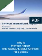 Incheon International Airport Presentation