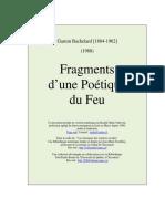 G. Bachelard, Fragment d'Une Poétique Du Feu, 1988.