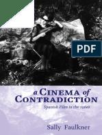 Cinema of Contradiction _ Spani - Faulkner, Sally(Author)