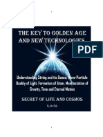The Key to Golden Age and New Technologies