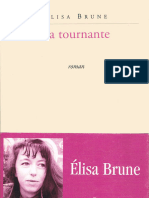 É. Brune, La Tournante (2001)