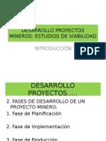 DESARROLLO PROYECTOS MINEROS