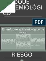 ENFOQUE EPIDEMIOLÓGICO
