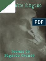 De Nombre Ninguno (1993) Poesía de Edgardo Ovando. (Fragmento)