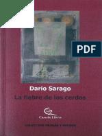 """Sarago, Darío - """"La Fiebre de Los Cerdos"""" (2015)"""