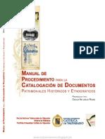 Manual de Procedmiento Para La Catalogación de Documentos Patrimoniales Históricos y Etnográficos