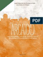 ARCAICÓ Uma Eperiência Virtual de Reconhecimento Do Patrimônio Arquitetônico Caicoense
