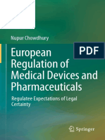 Nupur Chowdhury (Auth.)-European Regulation of Medical Devices and Pharmaceuticals_ Regulatee Expectations of Legal Certainty-Springer International Publishing (2014)