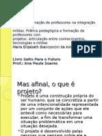 Prática e Formação de Professores Na Integração De