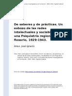 Allevi, Jose Ignacio (2013). de Saberes y de Practicas. Un Esbozo de Las Redes Intelectuales y Sociabiliares en Una Psiquiatria Regional. (..)
