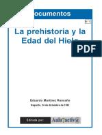 La Prehistoria y La Edad Del Hielo