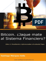 Bitcoin. Jaque Mate Al Sistema Financiero