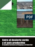 Entre el desierto verde y el país productivo
