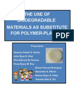 The Use of Biodegradable Materials as Substitute for a polymer Plastic