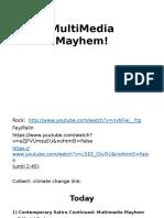Multimedia Mayhem